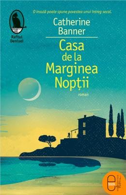 Casa de la Marginea Noptii - Catherine Banner pdf download