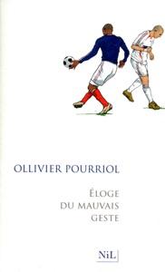 Eloge du mauvais geste - Ollivier Pourriol pdf download