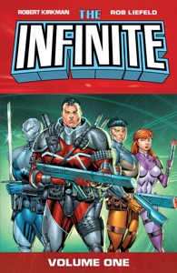 The Infinite Vol. 1 - Robert Kirkman & Rob Liefeld pdf download