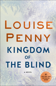 Kingdom of the Blind - Louise Penny pdf download