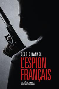 L'Espion français - Cédric Bannel pdf download