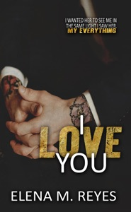 I Love You - Elena M. Reyes pdf download