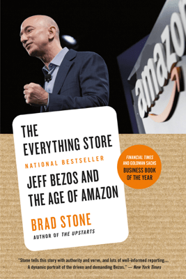 The Everything Store - Brad Stone