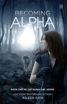 Becoming Alpha - Aileen Erin pdf download