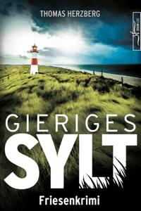 Gieriges Sylt - Thomas Herzberg pdf download