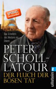Der Fluch der bösen Tat - Peter Scholl-Latour pdf download