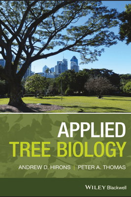 Applied Tree Biology - Andrew Hirons & Peter A. Thomas