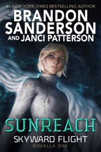 Sunreach (Skyward Flight: Novella 1) - Brandon Sanderson & Janci Patterson pdf download