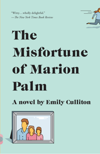 The Misfortune of Marion Palm - Emily Culliton pdf download