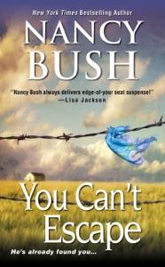 You Can't Escape - Nancy Bush pdf download