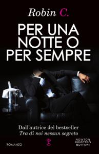 Per una notte o per sempre - Robin C. pdf download