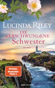 Die verschwundene Schwester - Lucinda Riley pdf download