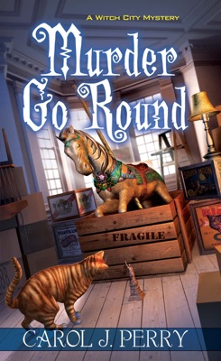 Murder Go Round - Carol J. Perry pdf download