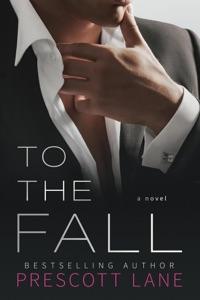 To the Fall - Prescott Lane pdf download