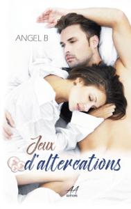 Jeux d'altercations - Angel.B pdf download
