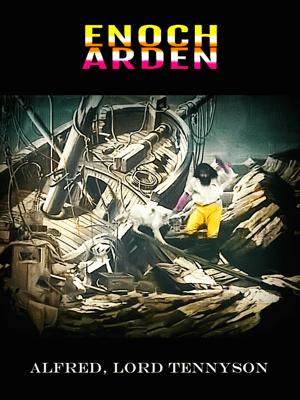 Enoch Arden - Alfred Lord Tennyson & Philip Dossick pdf download