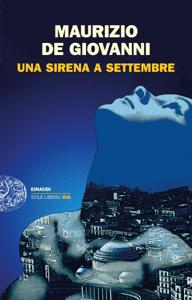 Una Sirena a Settembre - Maurizio De Giovanni pdf download