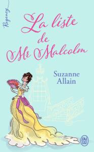 Regency - La liste de Mr Malcolm - Suzanne Allain pdf download