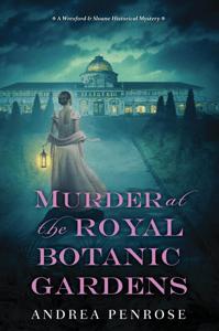 Murder at the Royal Botanic Gardens - Andrea Penrose pdf download