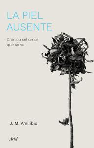 La piel ausente - Jesús María Amilibia pdf download