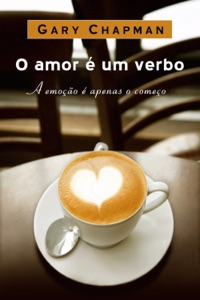 Amor é um verbo - Gary Chapman pdf download