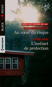 Au coeur du risque - L'instinct de protection - Elizabeth Heiter & Barb Han pdf download