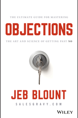 Objections - Jeb Blount & Mark Hunter