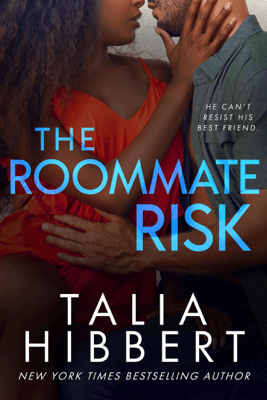 The Roommate Risk - Talia Hibbert pdf download