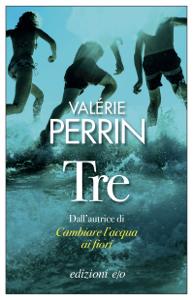 Tre - Valérie Perrin pdf download