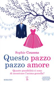 Questo pazzo pazzo amore - Sophie Cousens pdf download