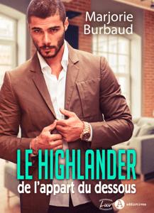Le highlander de l'appart du dessous - Marjorie Burbaud pdf download