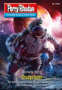Perry Rhodan 3136: Oszyrium - Michelle Stern pdf download