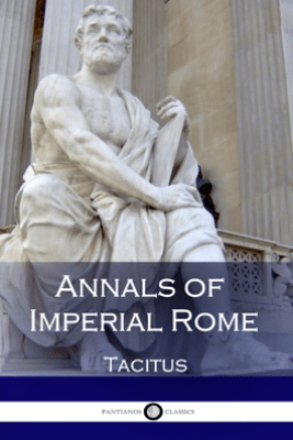 Annals of Imperial Rome - Tacitus