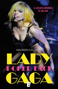 Lady Gaga. Poker Face - Maureen Callahan pdf download
