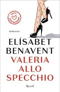 Valeria allo specchio - Elísabet Benavent pdf download