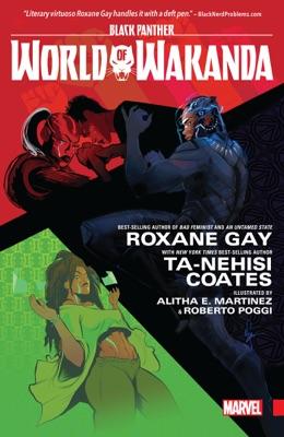 Black Panther - Ta-Nehisi Coates, Roxane Gay, Yona Harvey & Rembert Brown pdf download