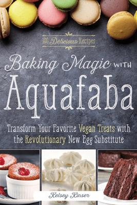 Baking Magic with Aquafaba - Kelsey Kinser