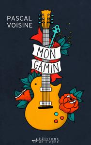 Mon gamin - Pascal Voisine pdf download