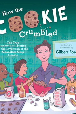 How the Cookie Crumbled - Gilbert Ford