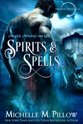 Spirits and Spells - Michelle M. Pillow pdf download
