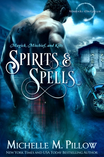 Spirits and Spells by Michelle M. Pillow pdf download