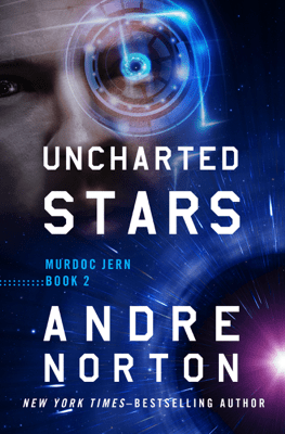 Uncharted Stars - Andre Norton pdf download
