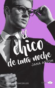 El chico de una noche - Jana Aston pdf download