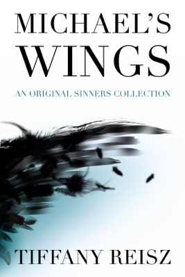 Michael's Wings - Tiffany Reisz pdf download