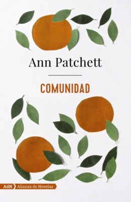 Comunidad (AdN) - Ann Patchett & Carmen Franci Ventosa pdf download