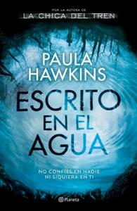 Escrito en el agua (Edición mexicana) - Paula Hawkins pdf download
