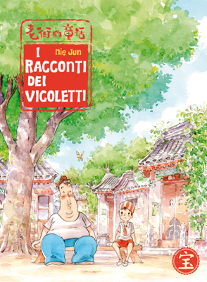 I Racconti dei Vicoletti - Nie Jun pdf download