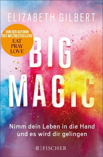 Big Magic by Elizabeth Gilbert pdf download