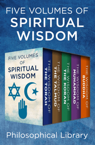 Five Volumes of Spiritual Wisdom - Philosophical Library pdf download