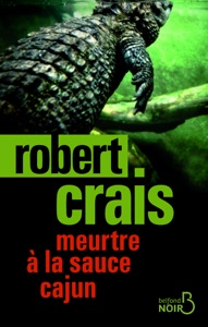Meurtre à la sauce cajun - Robert Crais pdf download